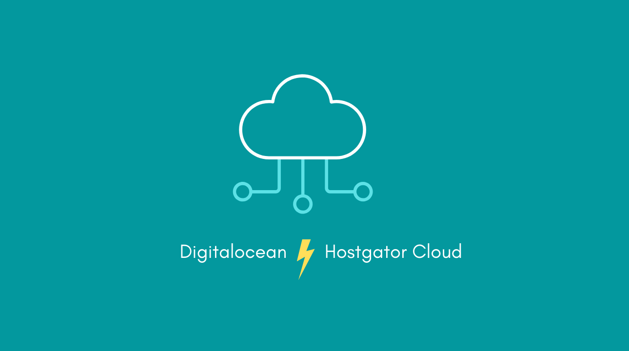 Hostgator cloud vs digitalocean server In-depth comparison
