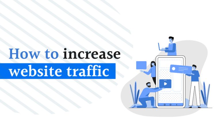 Best Ways to Increase Website Traffic for Making More Sales